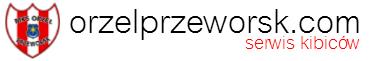 orzelprzeworsk.com - serwis kibiców klubu MKS Orzeł Przeworsk