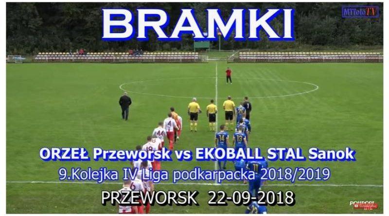 Bramki ORZEŁ Przeworsk - EKOBALL STAL Sanok